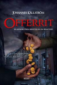Offerrit : En annorlunda berättelse om besatthet