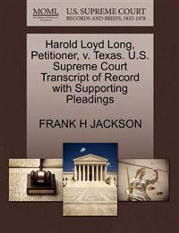 Harold Loyd Long, Petitioner, V. Texas. U.S. Supreme Court Transcript of Record with Supporting Pleadings