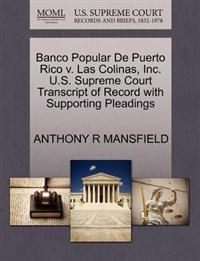Banco Popular de Puerto Rico V. Las Colinas, Inc. U.S. Supreme Court Transcript of Record with Supporting Pleadings