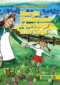 Margit Husmannskjerrings lille Maja