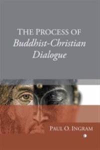 Process of Buddhist-Christian Dialogue