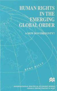 Human Rights in the Emerging Global Order
