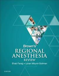 Brown's Regional Anesthesia Review E-Book