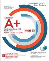 CompTIA A+ Certification Study Guide, Ninth Edition (Exams 220-901 & 220-902)