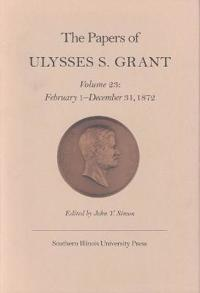 the papers of ulysses s grant john y edt simon ulysses s