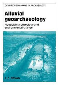 Alluvial Geoarchaeology