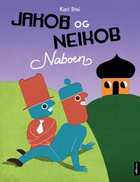 Jakob og Neikob: Naboen