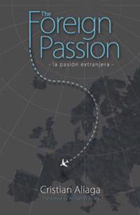 Foreign passion: la pasion extrajanera