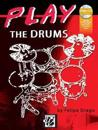 Play the Drums: Book & MP3/Mp4 CD