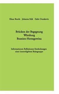 Brücken der Begegnung Würzburg Bosnien-Herzegowina