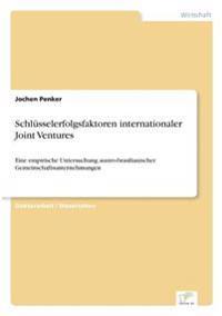 Schlusselerfolgsfaktoren Internationaler Joint Ventures