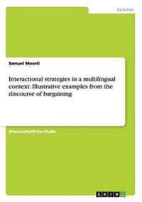 Interactional Strategies in a Multilingual Context