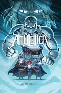 Amuletten 6: Flukten fra Lucien