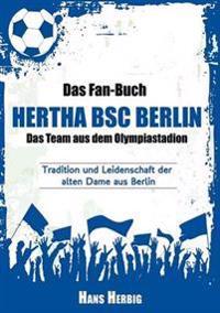 Das Fan-Buch Hertha BSC Berlin - Das Team aus dem Olympiastadion