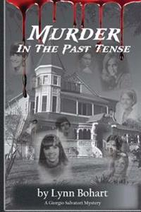 Murder in the Past Tense