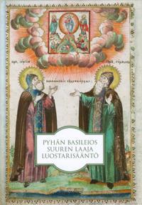 Pyhän Basileios Suuren laaja luostarisääntö