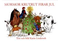 Mormor KrutRut firar jul