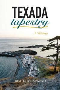 Texada Tapestry: A History