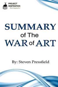 Summary of the War of Art by Steven Pressfield