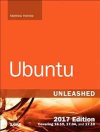 Ubuntu Unleashed 2017 Edition (Includes Content Update Program)