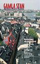 Gamla stan : detta har hänt : nya historier om gammal stad