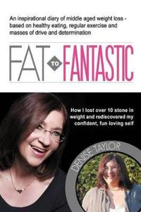 FAT to Fantastic