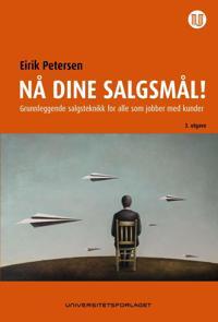 Nå dine salgsmål - Eirik Petersen pdf epub