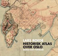 Historisk atlas over Oslo