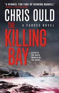 The Killing Bay: Faroes Novel 2