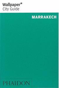 Wallpaper City Guide 2016 Marrakech