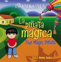 La Piñata Mágica - Bilingüe