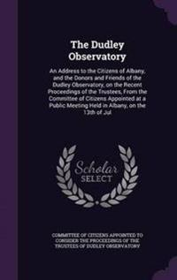 The Dudley Observatory