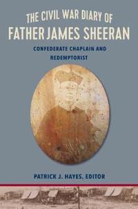 The Civil War Diary of Father James Sheeran