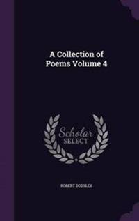 A Collection of Poems Volume 4