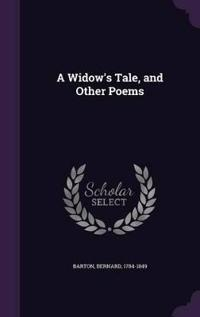 A Widow's Tale, and Other Poems