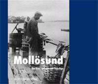 Mollösund - om livet i ett gammalt fiskeläge