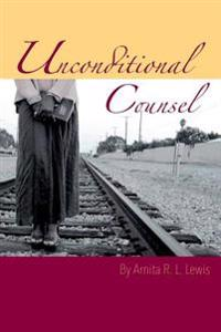 Unconditional Counsel