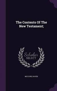 The Contents of the New Testament;