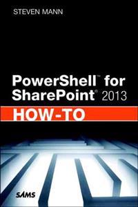 PowerShell for SharePoint How-To 2013