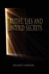 Truths, Lies and Untold Stories