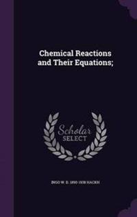 Chemical Reactions and Their Equations;