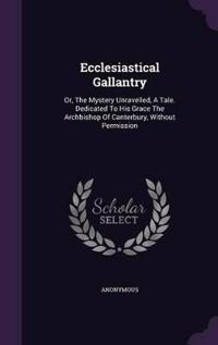 Ecclesiastical Gallantry