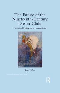 Future of the Nineteenth-Century Dream-Child