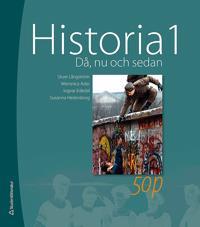 Historia 1 : då, nu och sedan - elevbok med webbdel