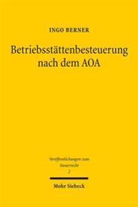 Betriebsstattenbesteuerung Nach Dem Aoa: Eine Untersuchung Der Implementierung in 1 ABS. 5 Astg