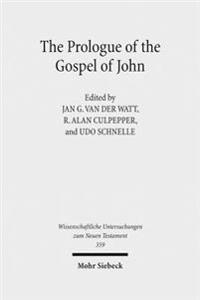 The Prologue of the Gospel of John: Its Literary, Theological, and Philosophical Contexts. Papers Read at the Colloquium Ionanneum 2013