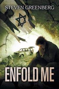Enfold Me