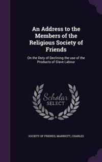An Address to the Members of the Religious Society of Friends