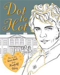 Dot-to-hot darcy - dot-to-dot heart-throbs from heathcliff to darcy