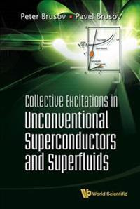 Collective Excitations in Unconventional Superconductors and Superfluids